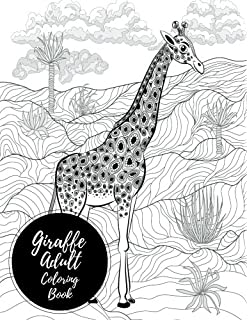 Giraffe Adult Coloring Book Large Stress Relieving Relaxing For Grownups Men