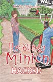 The Stingy Minion, H. M. Marson, 1475997841