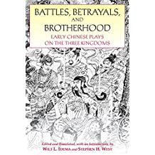 Amazon wilt l idema books battles betrayals and brotherhood early chinese plays on the three kingdoms fandeluxe Choice Image