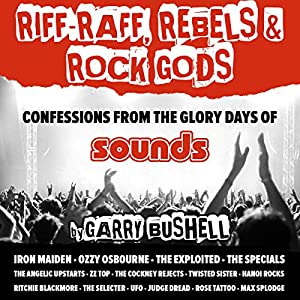 Riff-Raff, Rebels & Rock Gods Audiobook