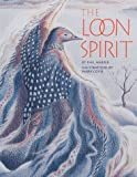 The Loon Spirit, Phil Harper, 1559714638