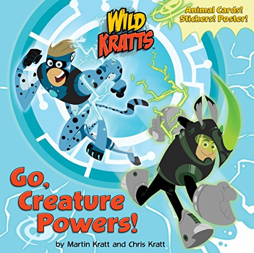Go, Creature Powers! (Wild Kratts) (Pictureback(R)) -