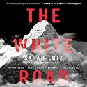 The White Road Audiobook by Sarah Lotz Narrated by Sam Alexander
