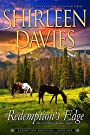 Redemption's Edge (Redemption Mountain Historical Western Romance Book 1)