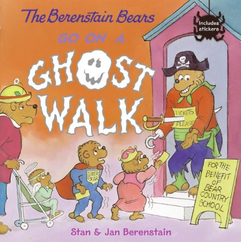 Halloween Spook Walks (The Berenstain Bears Go On A Ghost Walk (Turtleback School & Library Binding)