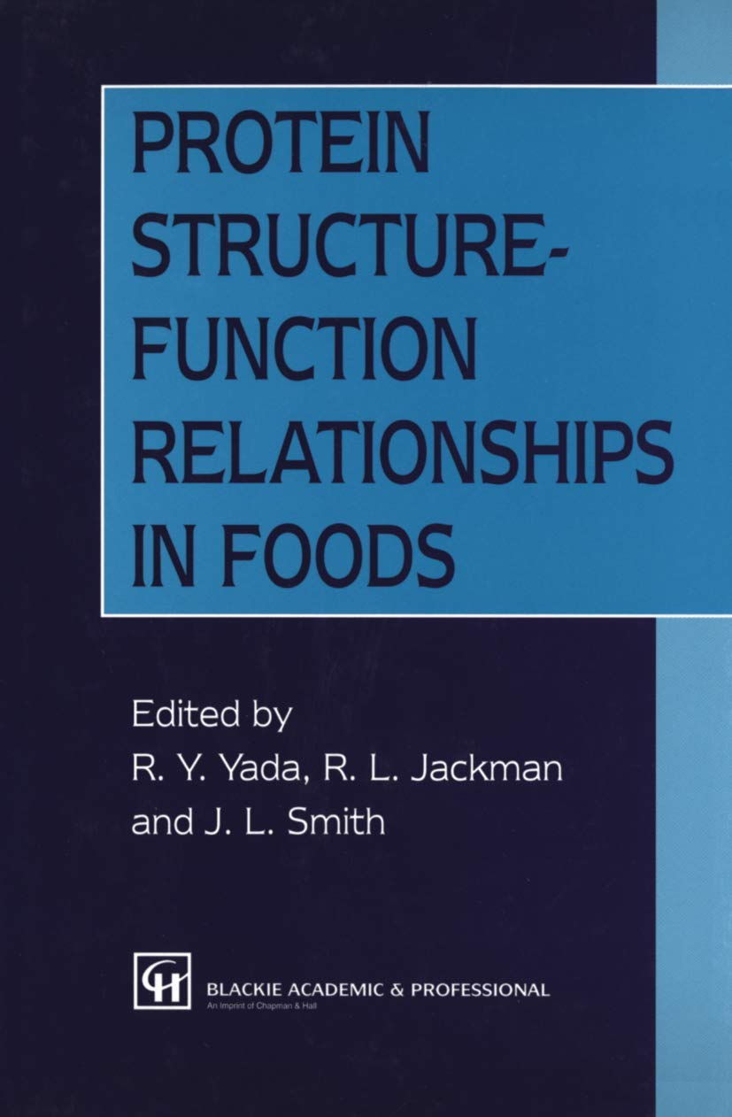Protein Structure-Function Relationships in Foods: Amazon.es ...