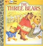 The Three Bears, Little Golden Books Staff and Carol North, 0307101479
