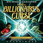 The Billionaire's Curse: The Archer Legacy, Book 1 | Richard Newsome
