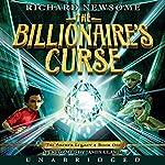 The Billionaire's Curse : The Archer Legacy, Book 1 | Richard Newsome