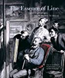 The Essence of Line : French Drawings from Ingres to Degas, Kimberly Schenck, 0271026820