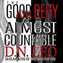 The Good Deity: Almost Countable Audiobook by D. N. Leo Narrated by Catherine Edwards