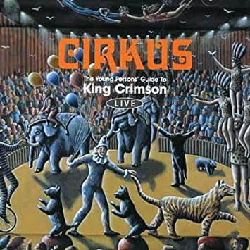 king crimson cirkus lyrics