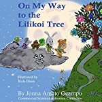On My Way to the Lilikoi Tree | Jonna Ocampo