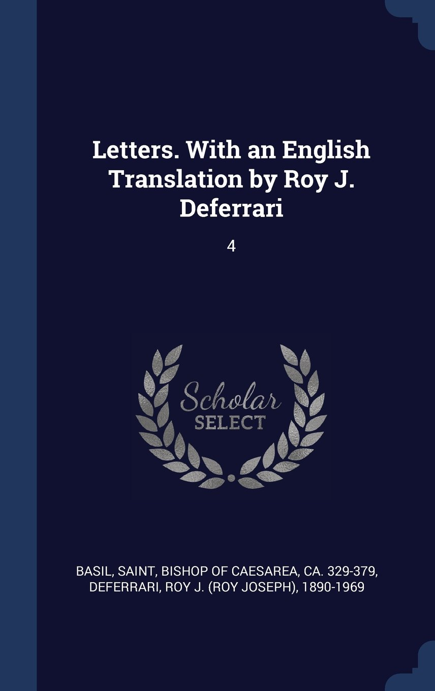 Letters. With an English Translation by Roy J. Deferrari: 4 ebook