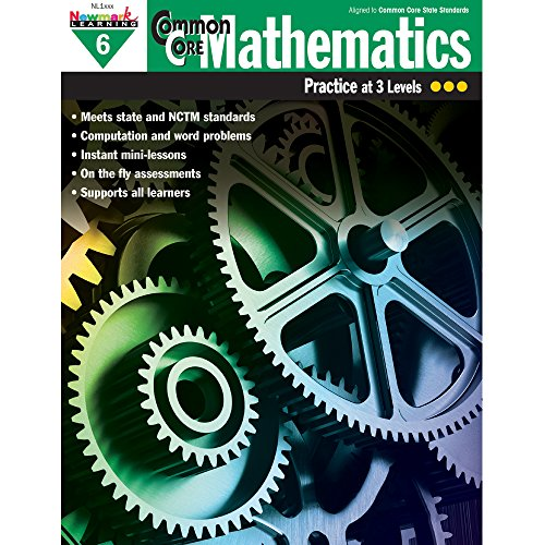 Newmark Learning Common Core Mathematics Practice Book, Grade 6 (CC Math)
