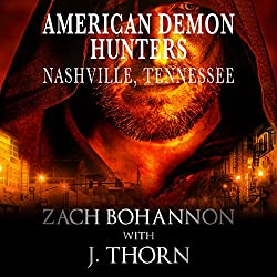 American Demon Hunters: Nashville, Tennessee
