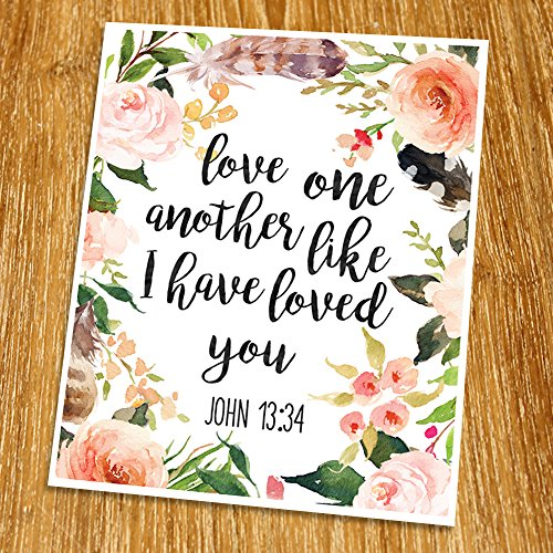 John 13:34 Love one another like I have loved you Print (Unframed), Wedding bible verse, Scripture Print, Love quote Print, Christian Wall Art, Nursery, 8x10