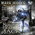 The Strange Affair of Spring Heeled Jack: Burton & Swinburne, Book 1 Hörbuch von Mark Hodder Gesprochen von: Gerard Doyle