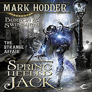 The Strange Affair of Spring Heeled Jack Hörbuch