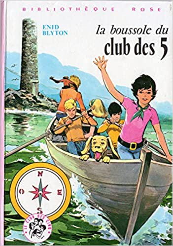 Amazon Fr La Boussole Du Club Des Cinq Enid Blyton Jean