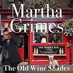 The Old Wine Shades: Richard Jury, Book 20 | Martha Grimes