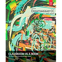 Adobe Dreamweaver CC Classroom in a Book (2014 release) by James J. Maivald (2014-12-15)