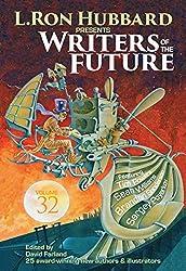 Writers of the Future 32 (L. Ron Hubbard Presents Writers of the Future)