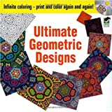 Infinite Coloring Ultimate Geometric Designs CD and Book (Dover Design Coloring Books)