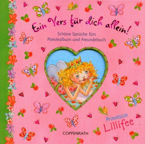 Prinzessin Lillifee - Ein Vers für dich allein!: Schöne Sprüche fürs Poesiealbum und Freundebuch