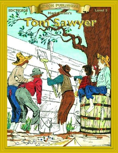 Tom Sawyer (Bring the Classics to Life Level 2) (The Adventures Of Tom Sawyer Grade Level)