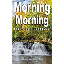 Morning by Morning (Devotional) (Volume 3)