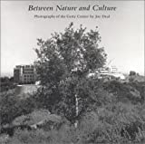 Between Nature and Culture, Joe Deal, 0892365498
