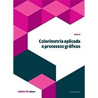 Colorimetria Aplicada a Processos Gráficos