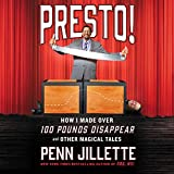 Presto!: How I Made over 100 Pounds Disappear and Other Magical Tales; Library Edition
