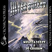 Silver Bullet: The Order of the Air, Book 3   Melissa Scott, Jo Graham