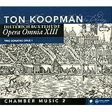 Buxtehude: Opera Omnia XIII-Chamber Music