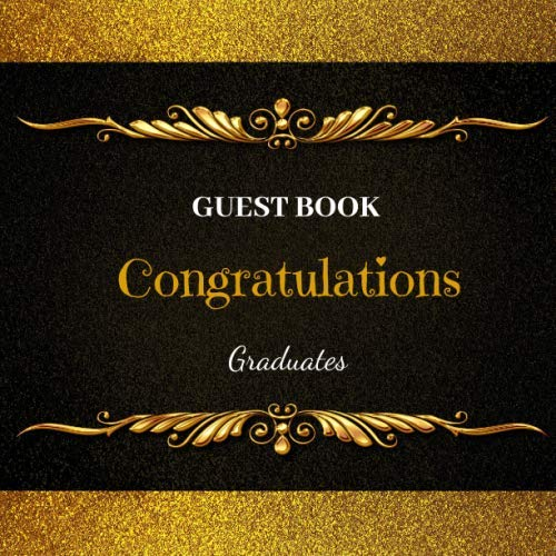 Guest Book: Congratulations Graduates (Guest Book With Love Series) -