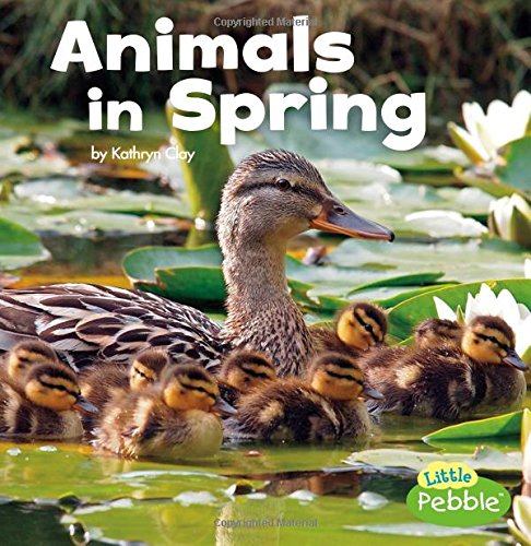 Animals in Spring (Celebrate Spring) PDF