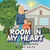 img - for Room in My Heart: I Have a Stepmom book / textbook / text book