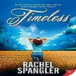 Timeless | Rachel Spangler