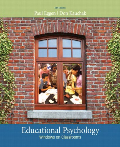 Educational Psychology: Windows on Classrooms (with MyEducationLab) (8th Edition)