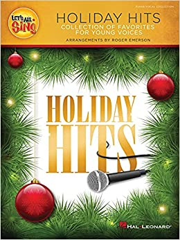 Let's All Sing Holiday Hits: Collection of Favorites for Young Voices