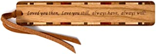 product image for Loved You Then, Love You Still, Always Have, Always Will Quote, Engraved Wooden Bookmark with Suede Tassel - Search B07JG9682F for Personalized Version
