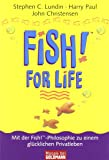 Fish! Ein ungewöhnliches Motivationsbuch - Stephen C