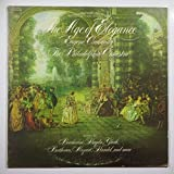 Favorite Airs & Dances From - The Age of Elegance, Ormandy, Philadelphi Orch. Works By Boccherini, Haydn, Gluck, Beethoven, Mozart, Handel, and More