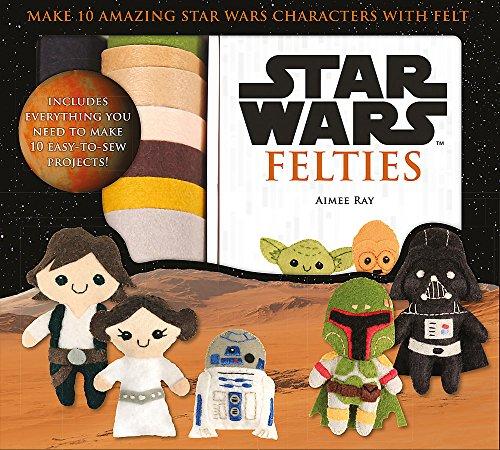 Star Wars Felties: Make 10 Amazing Star Wars Characters with Felt (Star Wars ()