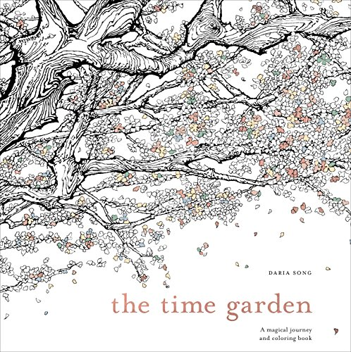 (The Time Garden: A Magical Journey and Coloring Book (Time Adult Coloring Books))