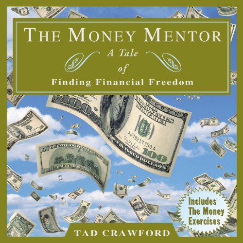 The Money Mentor: A Tale of Finding Financial Freedom by Audible Studios