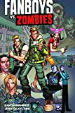 Fanboys VS. Zombies by Sam Humphries (2013-01-01)