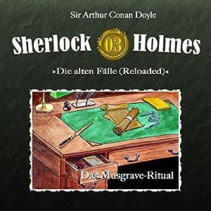 Das Musgrave-Ritual (Sherlock Holmes - Die alten Fälle 3 [Reloaded]) Hörspiel